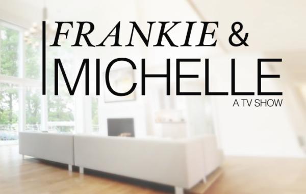 Frankie & Michelle
