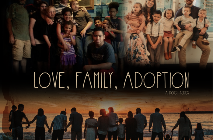 Love, Family, Adoption
